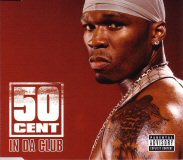 50 Cent In Da Club Cover